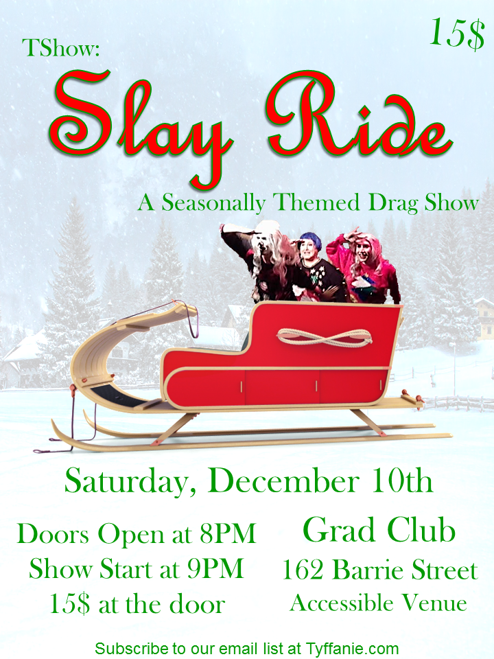 Slay Ride Drag Show on December 10
