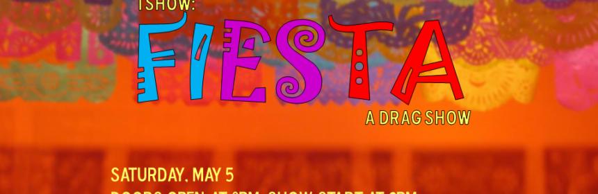 Fiesta drag show poster